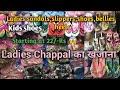 Wholesale market of Ladies sandals,slippers,bellies,chappal,shoes\Footwear market inderlok,Delhi