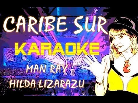 caribe sur karaoke HILDA LIZARAZU  -full-