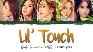 ( 1 HOUR LOOP / 1 시간 ) Girls' Generation-Oh!GG 소녀시대-Oh!GG '몰랐니 (Lil' Touch)' LYRICS (Han/Rom/Eng)