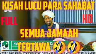 """Full Kisah Lucu Para Sahabat"""" Nabi 🤣 ~ Habib Ali All Kaff"""