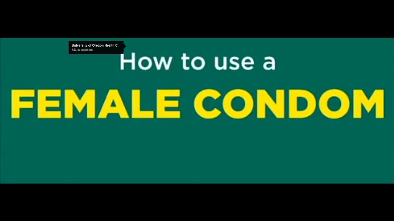 How To Use A Female Condom - Youtube-8645