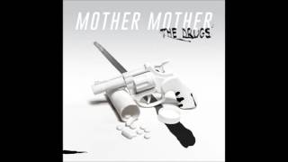 Gambar cover Mother Mother - The Drugs - NEW single