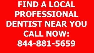 Find A Local Dentist Near Me 844-881-5659 Implants Emergency Teeth Whitening Veneers Dentures