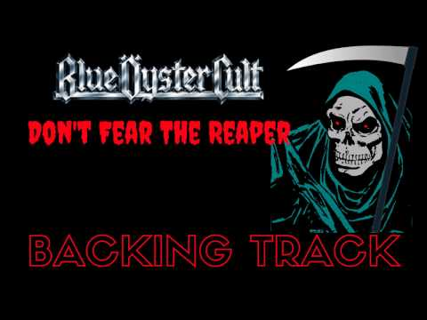 Blue Oyster Cult - 'Don't Fear The Reaper' [Full Backing Track]