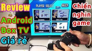 Mở hộp Android TV Box GIÁ RẺ chơi hàng nghìn GAME và giải trí tốt