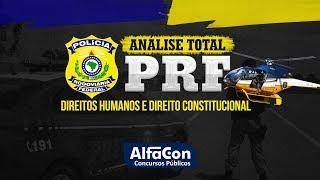Análise Total PRF: O que priorizar em Direitos Humanos e Direito Constitucional - AlfaCon