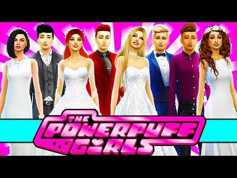 💘POWERPUFF GIRLS WEDDING!💒💕 The Sims 4 Powerpuff Girls: Powe