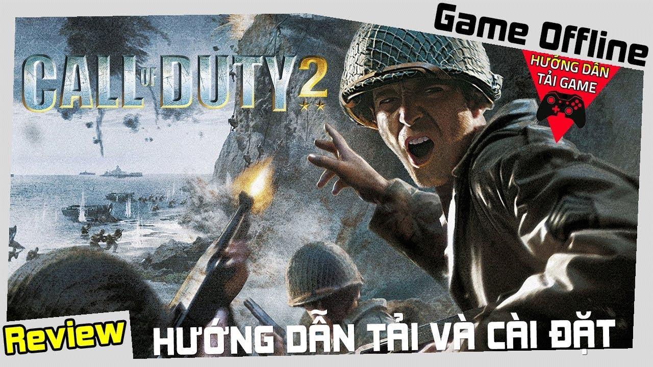 Cách Tải Game Call Of Duty 2 Miễn Phí Thành Công