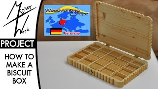 ㎿ Butter Biscuit Box - Woodworking Europe Collaboration Build 2015