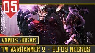 Luta pela Diadema de Ferro -Total War Warhammer 2  Elfos Negros #05 [Série Gameplay Português PT-BR]