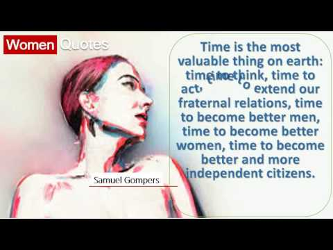 Best Women Quotes By Samuel Gompers - Time is the most valuable thing