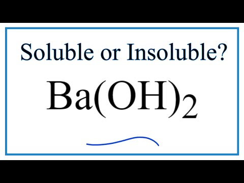 Is Ba(OH)2 Soluble Or Insoluble In Water?