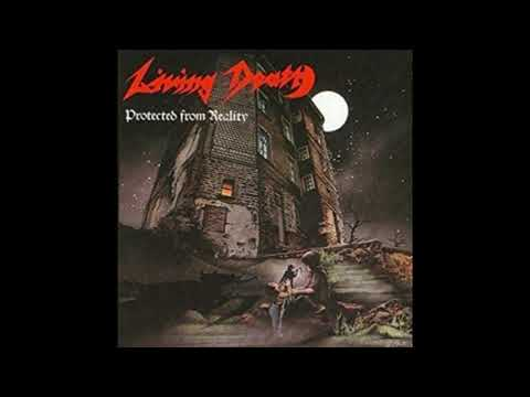 Living Death - Protected From Reality (1987) - Full Album