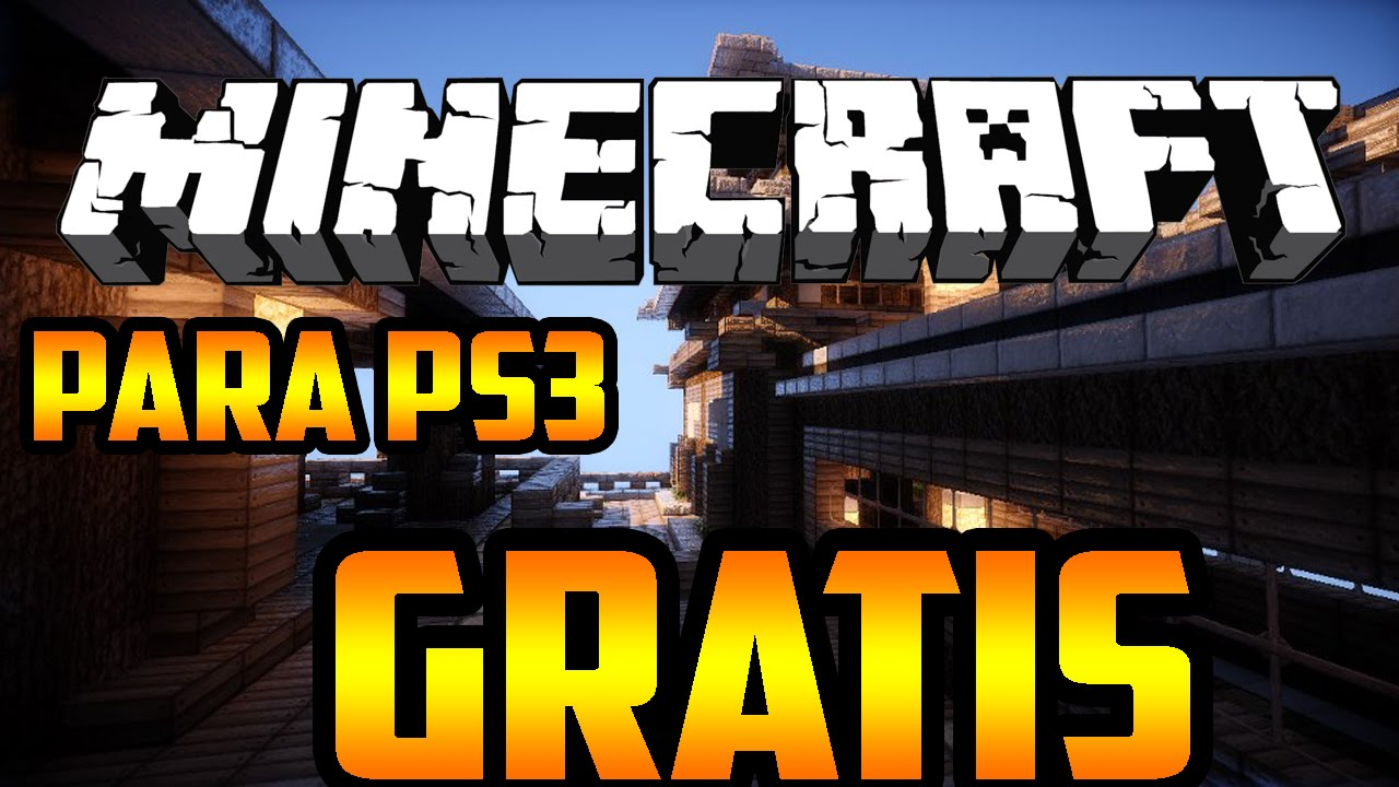 Minecraft para ps3 gratis [bien explicado] - YouTube