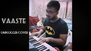 Vaaste    Dhvani bhanushali    UNPLUGGED COVER    PIANO    Anik Mazumder