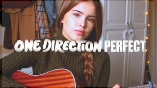 Perfect - One Direction / Cover by Jodie Mellor