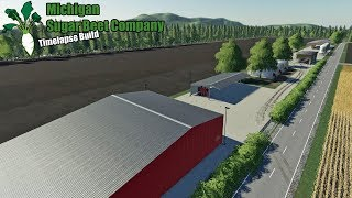 Michigan Sugar Beet Farm - Timelapse Build - FS19
