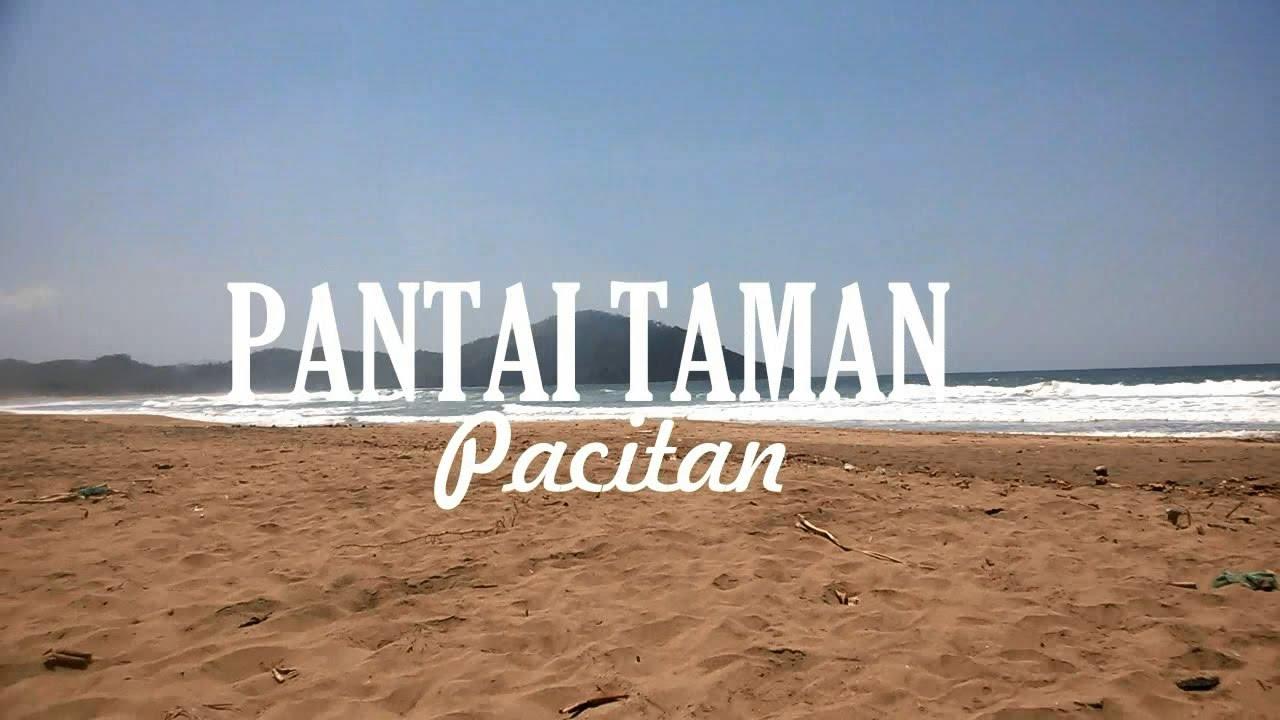 Pantai Taman Pacitan Youtube