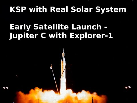 RSS - Sat Launch - Explorer-1 on Jupiter-C KSP re-enactment