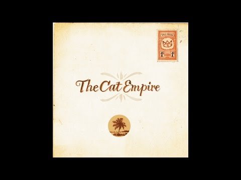 The Cat Empire - Sly