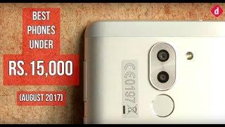 Best Phones Under Rs.15,000 (August 2017) | Digit.in