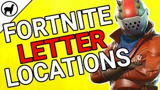 Fortnite Letter Challenge Locations | Battle Pass Season 4 Week 1 | Fortnite Battle Royale