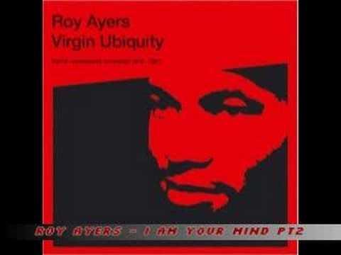 Roy Ayers - I Am Your Mind Pt2