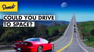Could A Car Drive To Space?