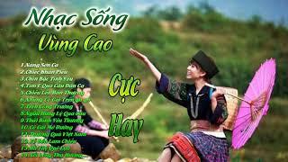 Nàng Sơn Ca - Chiếc Khăn Piêu | LK Nhạc Sống Vùng Cao DJ Remix Hay Nhất 2017 - Nhạc Sống Tây Bắc