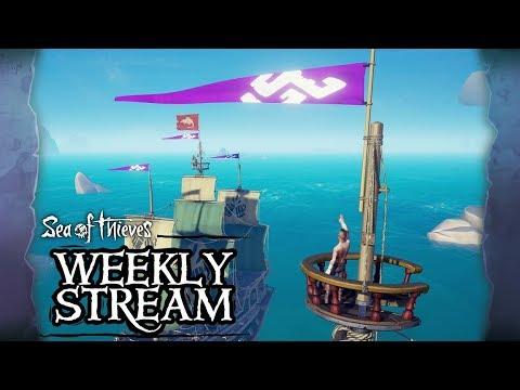 Sea of Thieves Weekly Stream: Sea of Friends