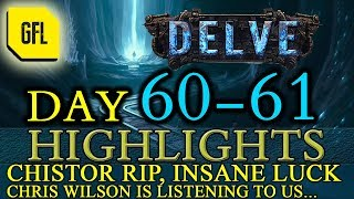 Path of Exile 3.4: Delve DAY # 60-61 Highlights CHISTOR RIP, SEFEARION IS NOSTRADAMUS and more...