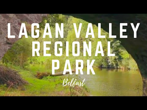 Lagan Valley Regional Park - History and a Beautiful Landscape - Northern Ireland