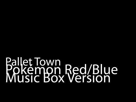 Pallet Town (Music Box Version) - Pokémon Red/Blue