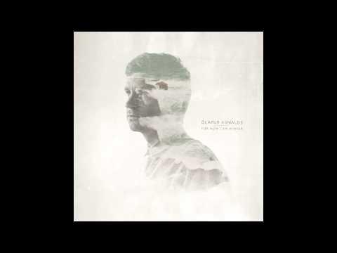 Ólafur Arnalds - Reclaim (feat. Arnór Dan)