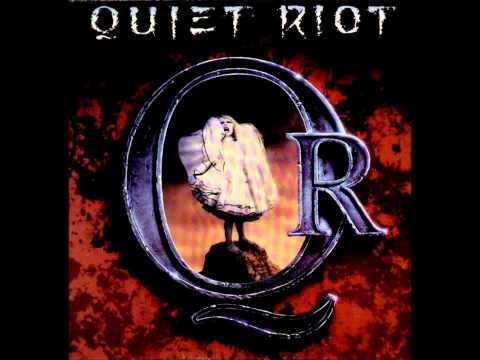 Quiet Riot - King Of The Hill