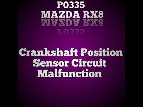 how to rebuild Mazda rx8 engine: p0335 crankshaft position sensor circuit  malfunction