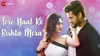 Tere Naal Ki Rishta Mera - Official Music Video | Krishna Beuraa | Sourabh Chatterjee