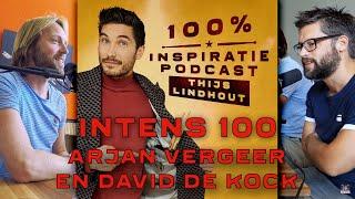 INTENS 100: Arjan Vergeer en David de Kock over het hebben van een superrelatie