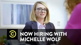 Now Hiring with Michelle Wolf - Monday