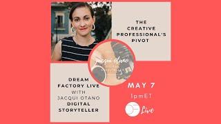 DF Live! w. Jacqui Otano THE CREATIVE PROFESSIONAL'S PIVOT DURING COVID-19