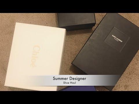 Summer Designer Shoe Haul: YSL, Aquazzura, Cholé & More *Try-On*
