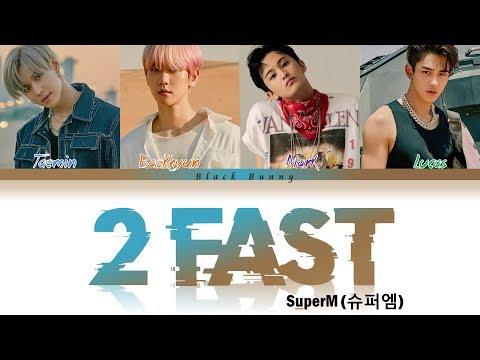 SuperM (슈퍼엠) – 2 Fast (Color Coded Lyrics Han/Rom/Eng/가사)