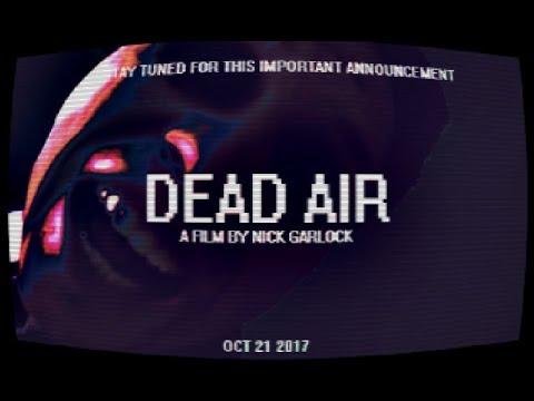 Dead Air (2017)