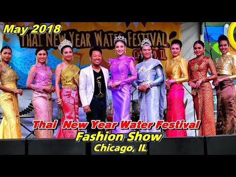 Thai New Year Water Festival - Fashion Show, May 19, 2018 @Chicago, IL