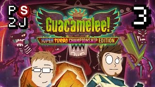 Guacamelee EP 3 - Seriously Heavy Petting