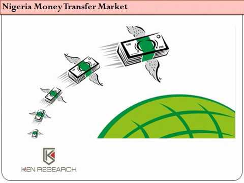 Nigeria Money Transfer Market