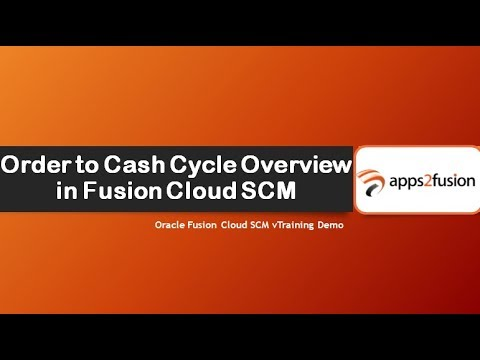 Order to Cash Cycle in Oracle Fusion SCM Cloud