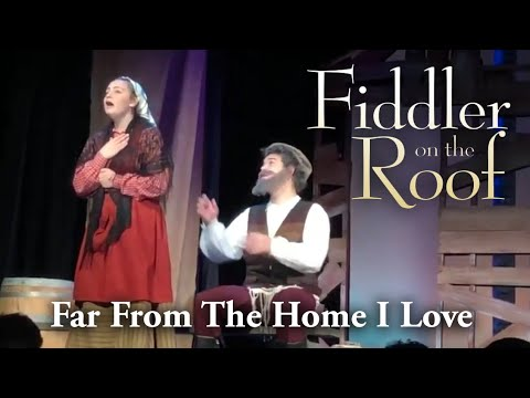 Far From The Home I Love. Jessie as Hodel in FIDDLER ON THE ROOF at Cranston High School West.