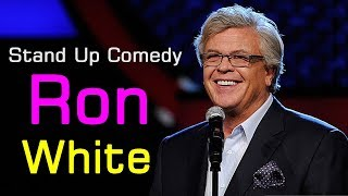 Ron White Stand Up Comedy Special Show - Ron White Comedian Ever (Full HD)