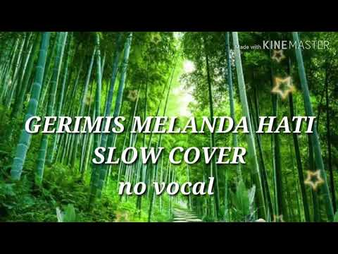 (Bikin Merinding) Gerimis Melanda Hati(slowdut Cover) Karaoke Version